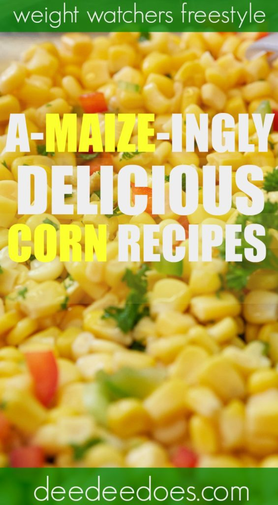 delicious corn recipes weight watchers freestyle