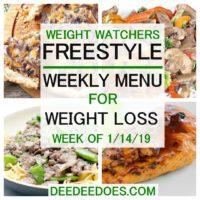 Weight Watchers Freestyle Menu Weight Loss Week 1/14/19