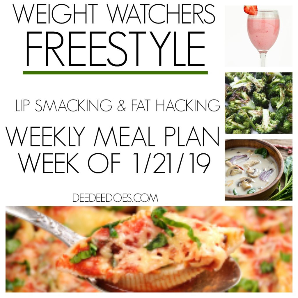 Weight Watchers Freestyle Weekly Meal Plan Week 1/21/19