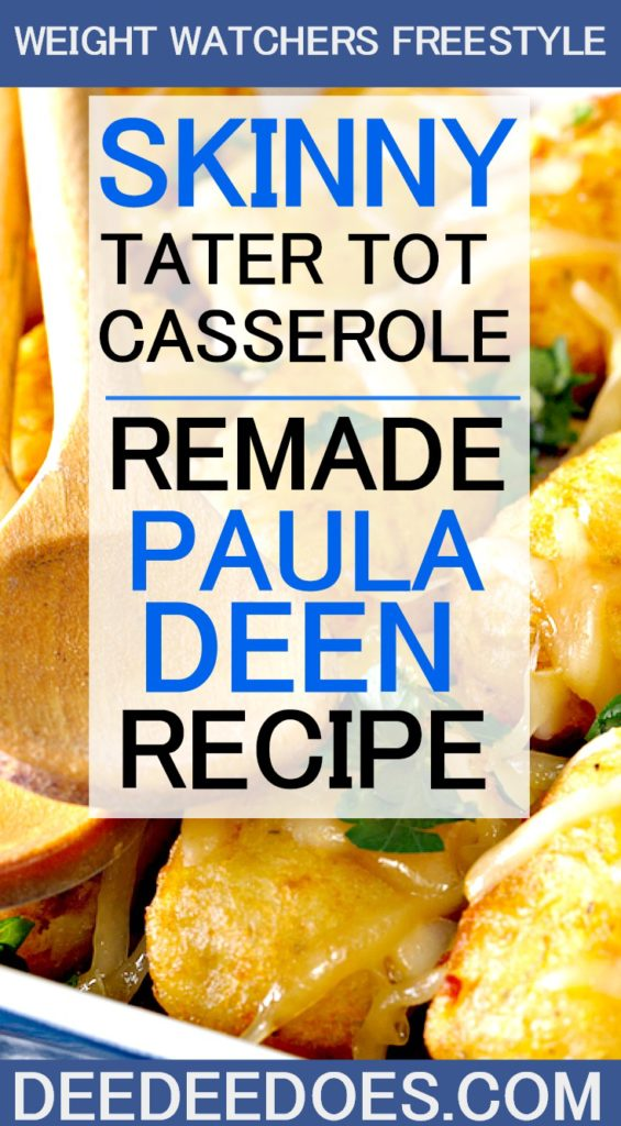 Paula Deen's Casserole Recipes Remade Weight Watchers Freestyle