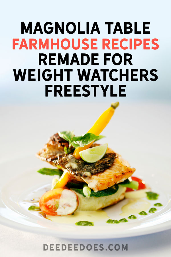 Magnolia Table Cookbook Recipes Remade Weight Watchers Freestyle