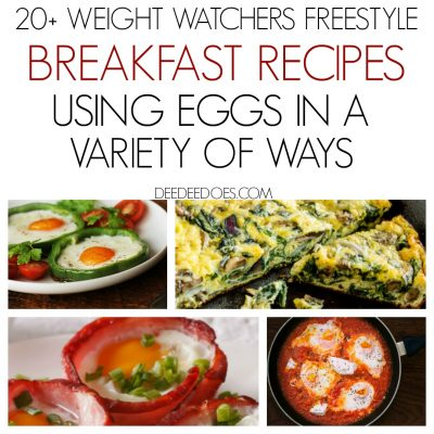 20 + Weight Watchers Freestyle Mouth Watering Egg Recipes for Breakfast