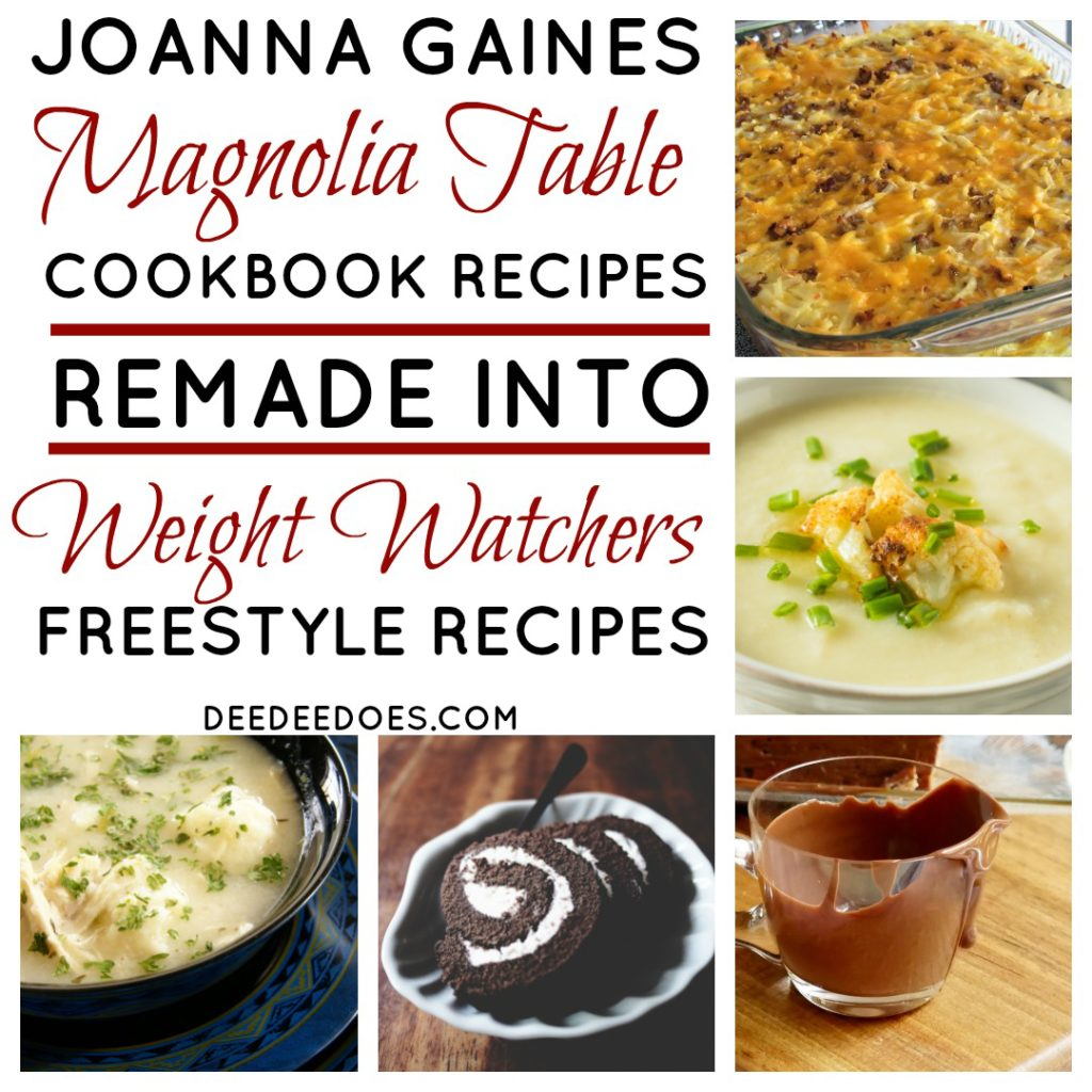 Full Day's Menu Magnolia Table Farmhouse Recipes Remade Weight Watchers Freestyle
