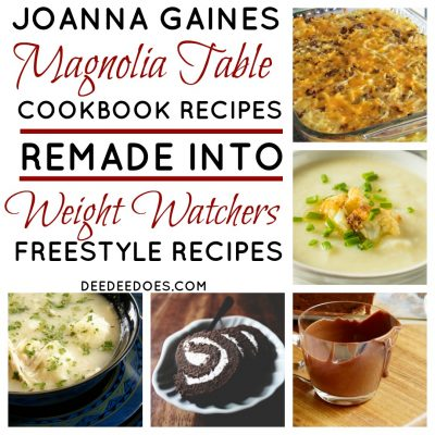 Full Day's Menu of Magnolia Table Farmhouse Recipes Remade for Weight Watchers Freestyle