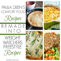 Paula Deen's Comfort Food Recipes Remade Weight Watchers Freestyle