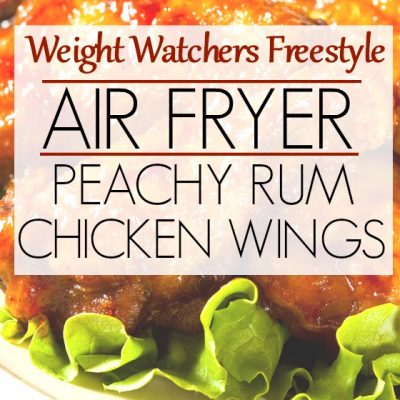 Weight Watchers Freestyle Recipe for Air Fryer Peachy Rum Wings
