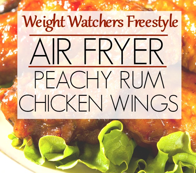 Weight Watchers Freestyle Recipe Air Fryer Peachy Rum Wings