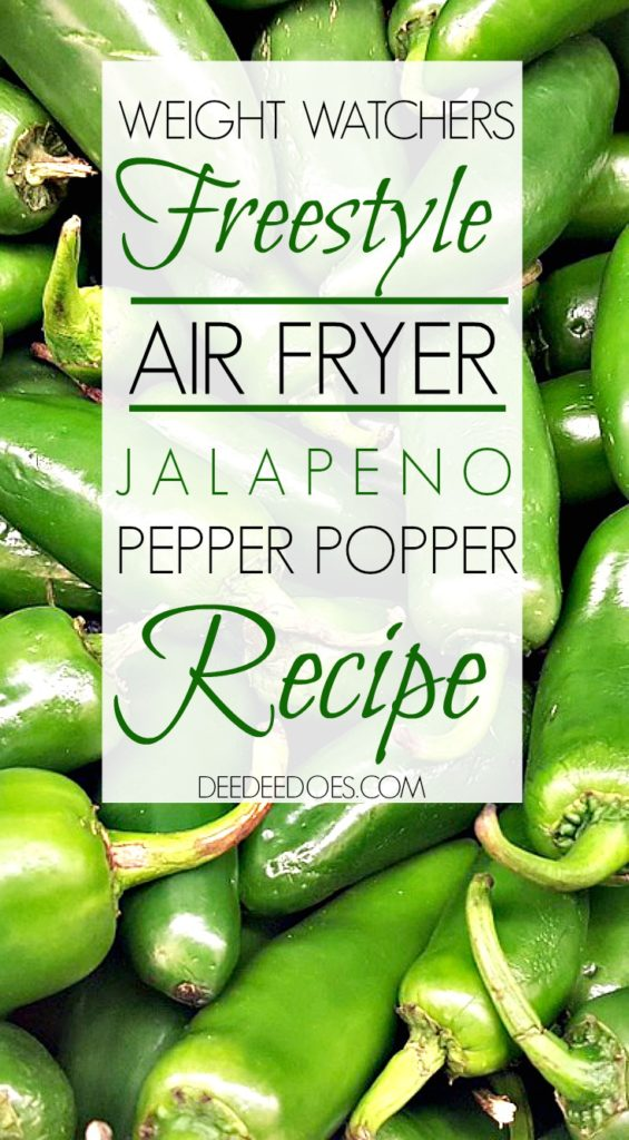 Weight Watchers Freestyle Air Fryer Jalapeno Pepper Popper Recipe