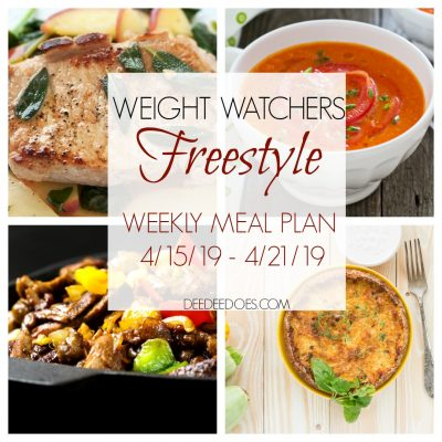 Weight Watchers Freestyle Weekly Meal Plan for Weight Loss – Week of 4/15/19