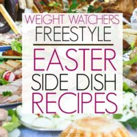 Weight Watchers Freestyle Fantastic Easter Side Dish Recipes
