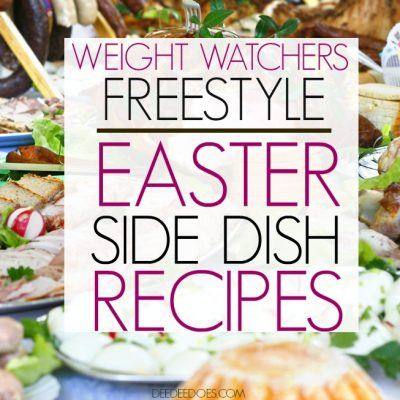 35+ Weight Watchers Freestyle Fantastic Easter Side Dish Recipes