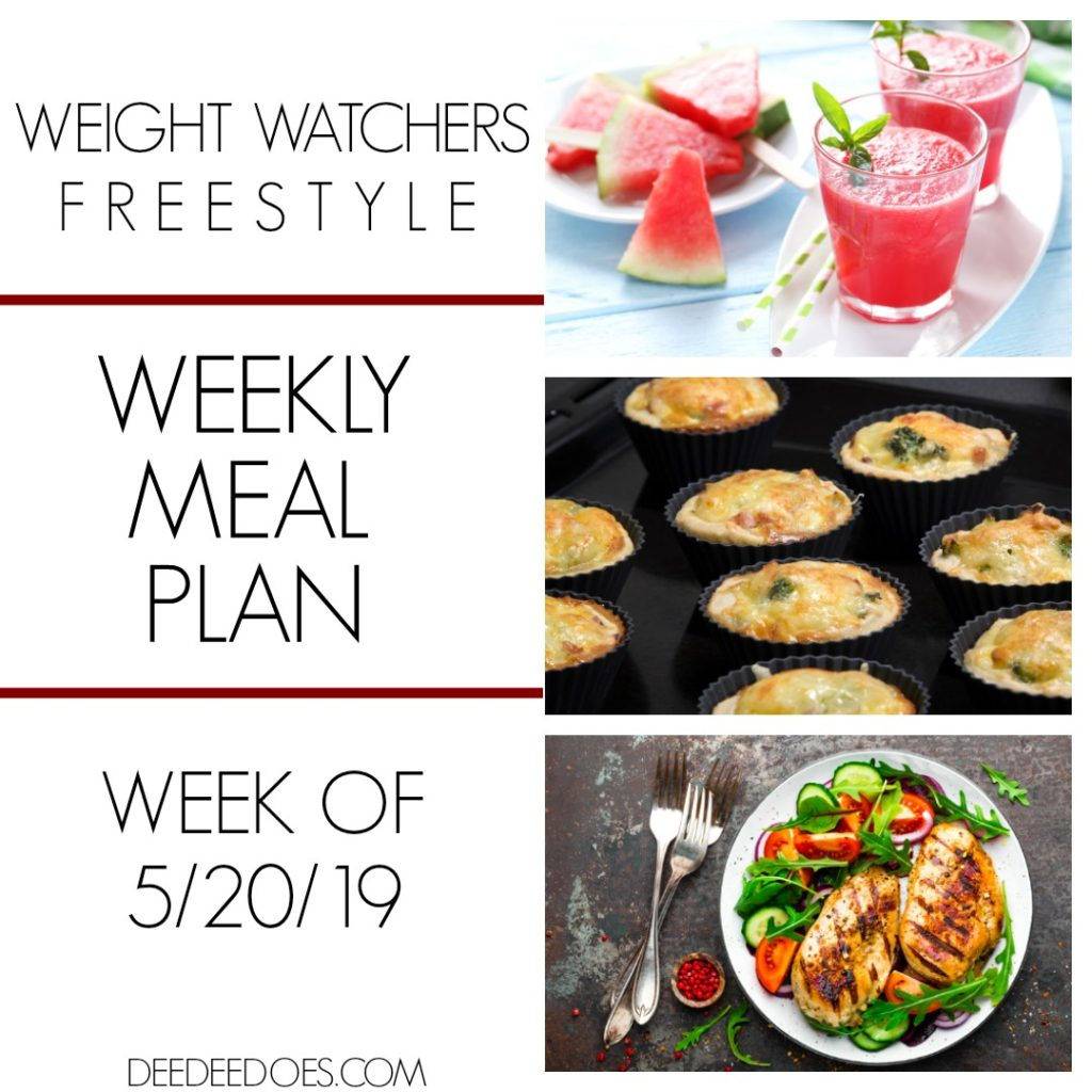 Weight Watchers Freestyle Weekly Meal Plan Week 5/20/19