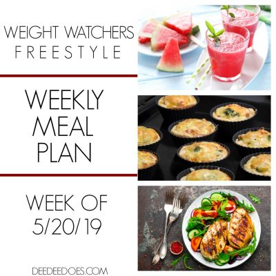 Weight Watchers Freestyle Weekly Meal Plan – Week of 5/20/19