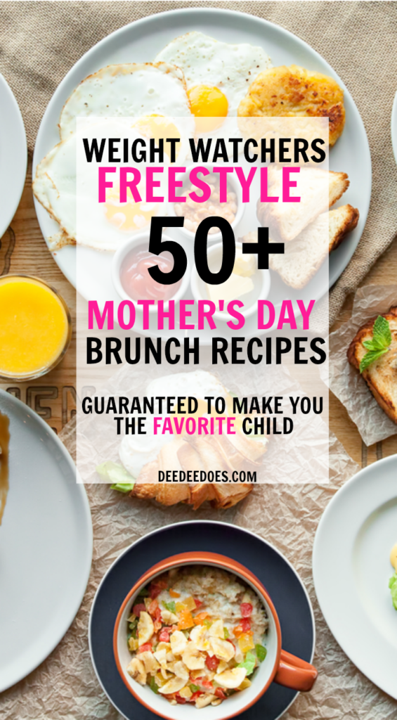 Weight Watchers Freestyle Mother's Day Brunch Recipes