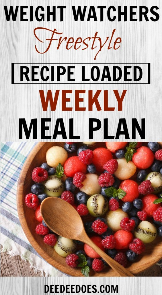 Weight Watchers Freestyle Weekly Meal Plan Week 7/15/19