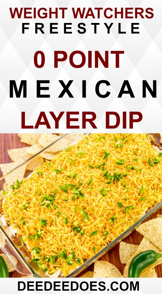 Weight Watchers Freestyle 0 Point Mexican Layer Dip