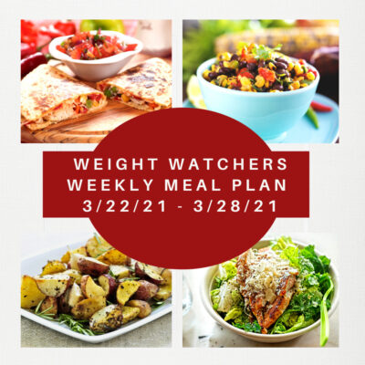Weight Watchers Weekly Meal Plan Week of 3/22-3/28