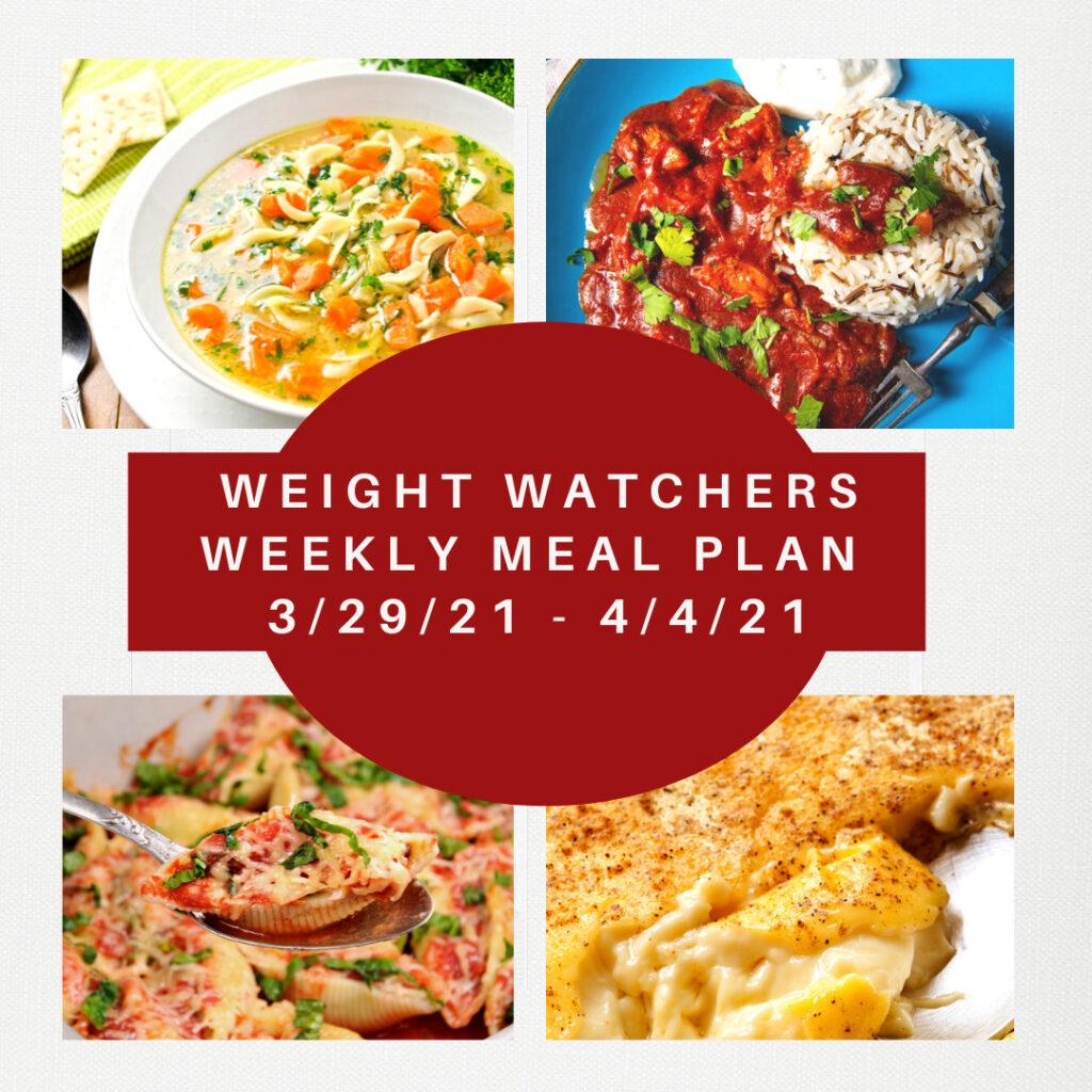 Weight Watchers Weekly Meal Plan Week of 3/29-4/4