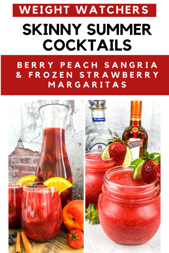 Weight Watchers Skinny Summer Cocktails - Sangria & Margarita